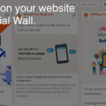 "ONE WALL TO RULE THEM ALL: How To Build Your ""Social Wall."""