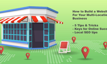 How To Launch a Successful Multi-Location Business Website